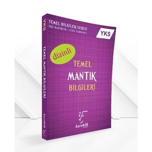 KAREKÖK   AYT TEMEL MANTIK BİLGİLERİ (DİZİNLİ) - 2022